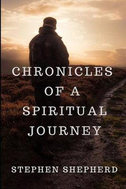 Chronicles of a Spiritual Journey