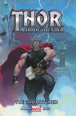 Thor: God Of Thunder Vol. 1 - The God Butcher