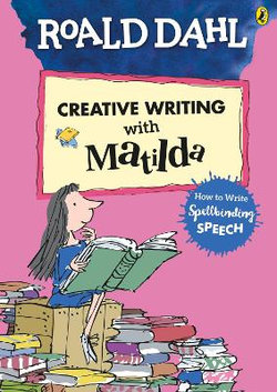 Roald Dahl's Creative Writing with Matilda