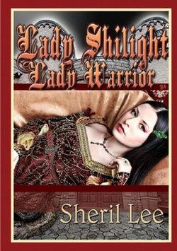 Lady Shilight - Lady Warrior - YA