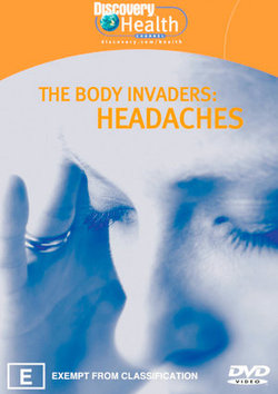 The Body Invaders: Headaches