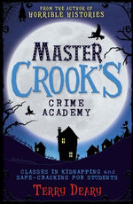 Master Crook's Crime Academy: Classes in Kidnapping / Safecracking for Students