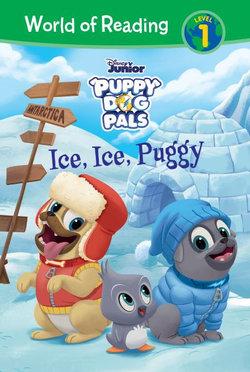 Puppy Dog Pals: Ice, Ice, Puggy