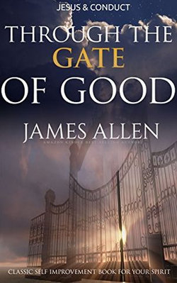 Through the Gates of Good