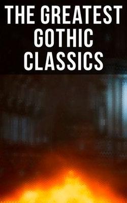 The Greatest Gothic Classics