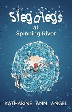 Stegalegs At Spinning River
