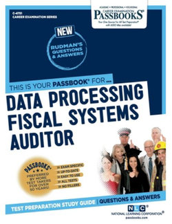 Data Processing Fiscal Systems Auditor, Volume 4751