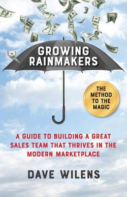 Growing Rainmakers
