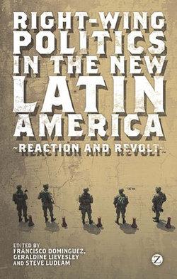 Right-Wing Politics in the New Latin America