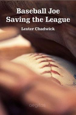 Baseball Joe Saving the League