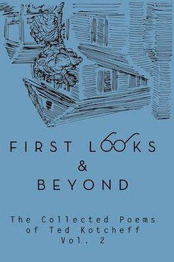 First Looks and Beyond