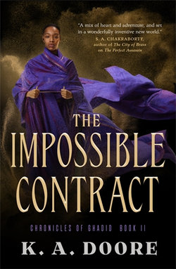 The Chronicles of Ghadid : The Impossible Contract