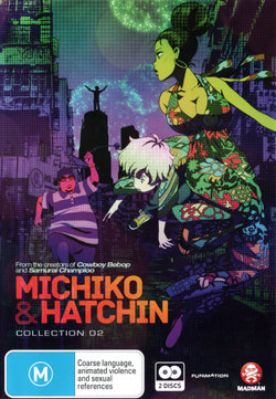 Michiko and Hatchin: Collection 2
