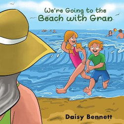 We're Going to the Beach with Gran