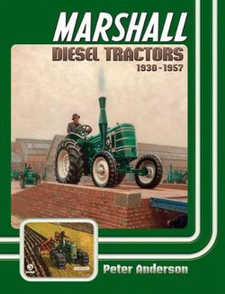 Marshall Diesel Tractors 1930-1957