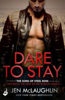 Dare To Stay: The Sons of Steel Row 2