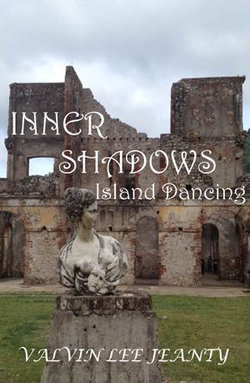 Inner Shadows: Island Dancing