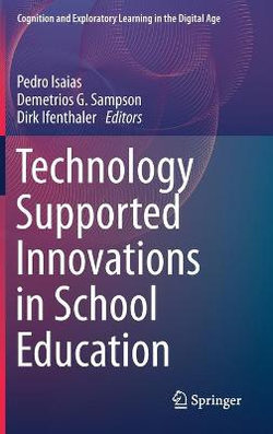 Technology Supported Innovations in School Education