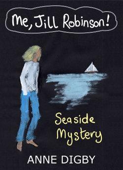 Me, Jill Robinson! SEASIDE MYSTERY