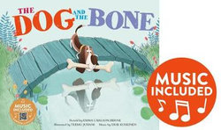 Dog and the Bone (Classic Fables in Rhythm and Rhyme)