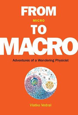 From Micro To Macro: Adventures Of A Wandering Physicist