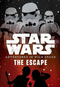 Star Wars Adventures in Wild Space: The Escape