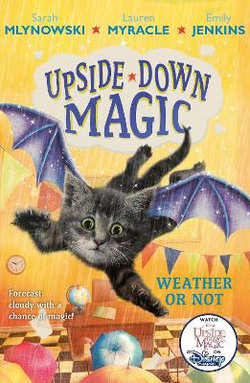 UPSIDE down MAGIC 5: Weather or Not