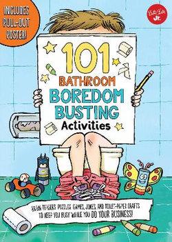 101 Bathroom Boredom Busting Activities