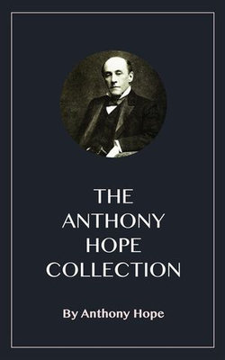 The Anthony Hope Collection