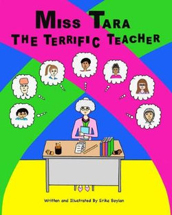 Miss Tara The Terrific Teacher
