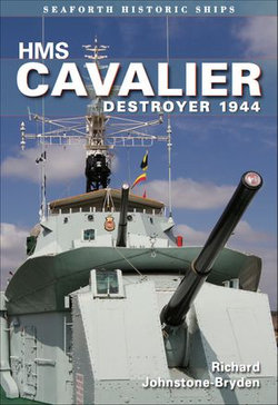 HMS Cavalier Destroyer 1944