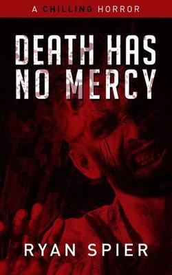 Death Has No Mercy