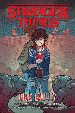Stranger Things The Bully (Graphic Novel)
