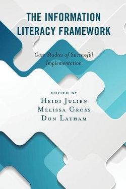 The Information Literacy Framework