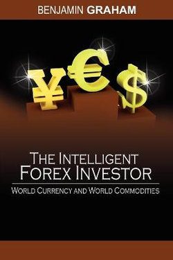 The Intelligent Forex Investor