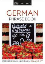 German - DK Eyewitness Travel Phrase Book