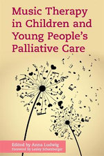 Music Therapy in Children's Palliative Care