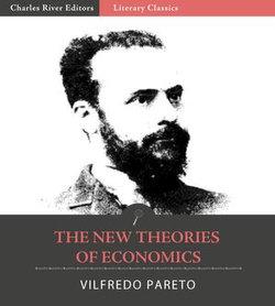 The New Theories of Economics