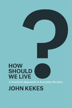 How Should We Live?