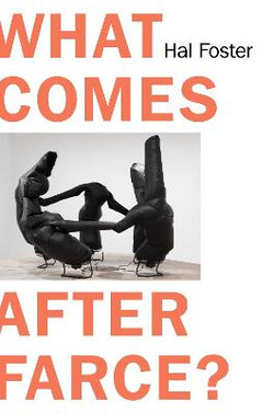 What Comes after Farce