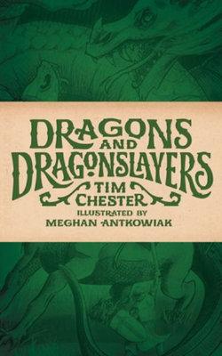 Dragons and Dragonslayers
