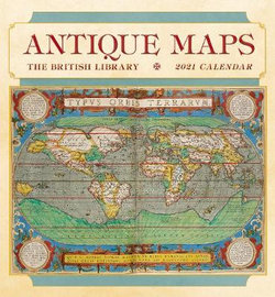 Antique Maps 2021 Wall Calendar the British Library