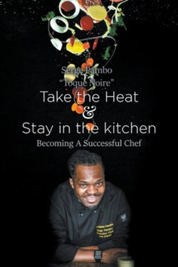 Take the heat & Stay in the Kitchen