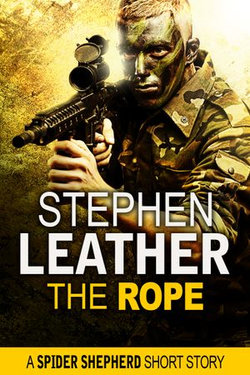The Rope (A Spider Shepherd Short Story)