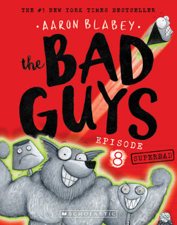 The Bad Guys: Episode 8