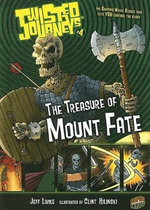 Twisted Journeys Bk 4: The Treasure Of Mount Fate