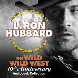 The Wild Wild West 10th Anniversary Audiobook Collection