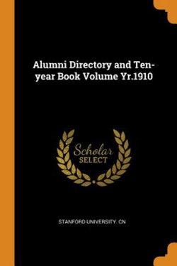 Alumni Directory and Ten-Year Book Volume Yr.1910