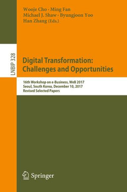 Digital Transformation: Challenges and Opportunities