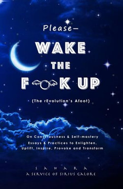 Please—Wake the Flock Up (The rEvolution's Afoot)